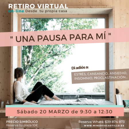 RETIRO Virtual _Una pausa para mí_ Minerva Castillo Coach Consciencia Amor, Minerva_Castillo_Coach, Mindfulness